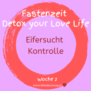 Detox your Love Life – Eifersucht