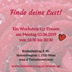 Workshop - finde deine Lust!