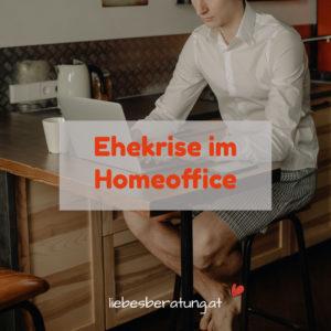 Ehekrise Homeoffice