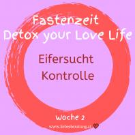 Detox your Love Life – Eifersucht