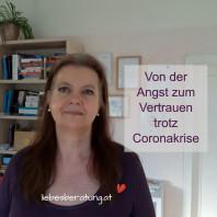 Von der Angst zum Vertrauen trotz Coronakrise – Video
